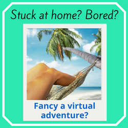 Stuck at home? Bored? Fancy a virtual adventure? It's fun and free.